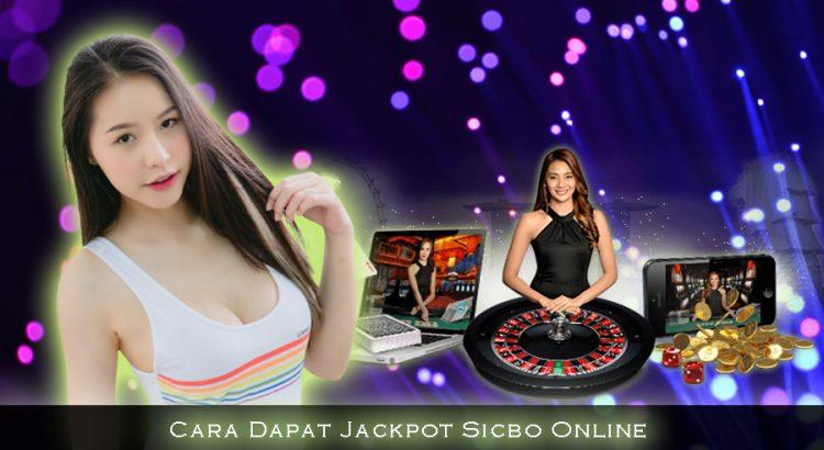 Cara Dapat Jackpot Sicbo Online