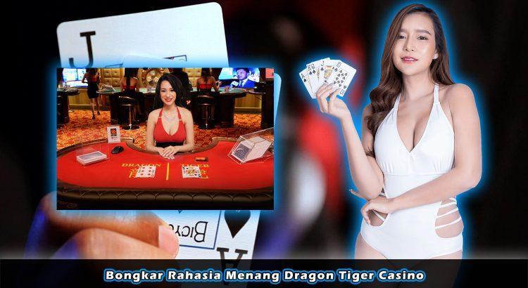 Bongkar Rahasia Menang Dragon Tiger Casino
